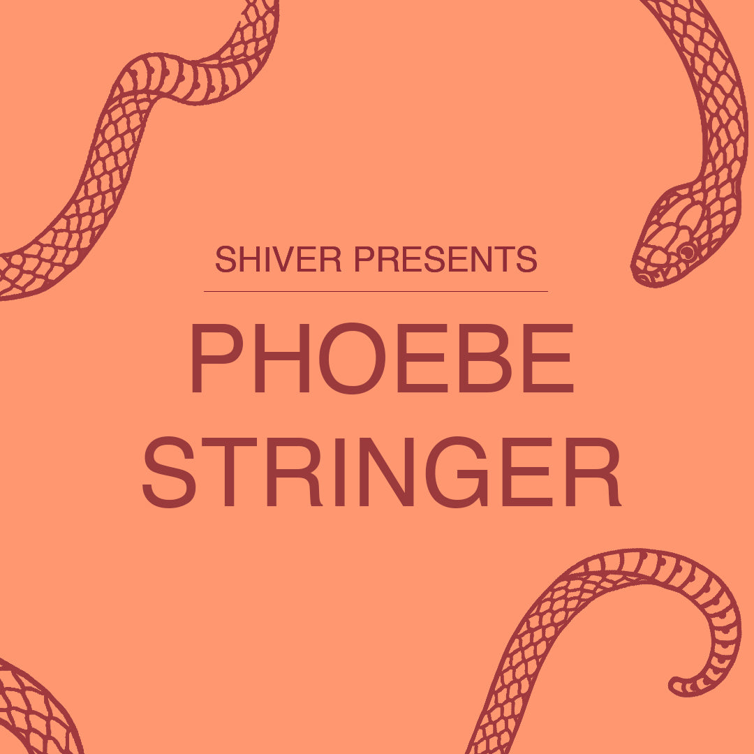 """Exhibition title image saying """"Shiver Presents: Phoebe Stringer"""" on a peachy orange background with burgundy red text and snake illustrations in corners."""