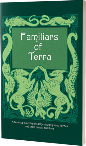 FAMILIARS OF TERRA - RPG