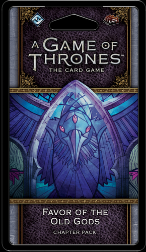 A Game Of Thrones Lcg Favor Of The Old Gods
