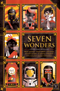 SEVEN WONDERS A STORY GAMES ANTHOLOGY - RPG