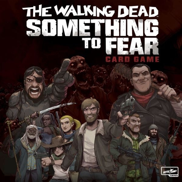 Something To Fear - The Walking Dead