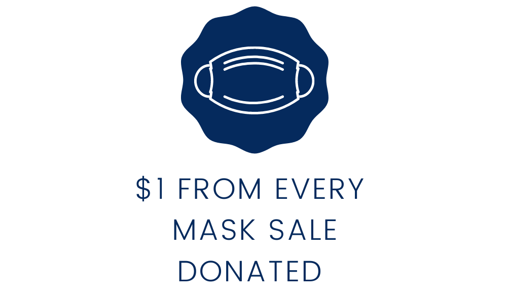 $1 from every face mask is donated to charity