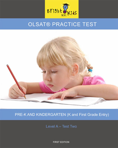 OLSAT Practice Test - Level A / Test Two (K & 1st Grade Entry)