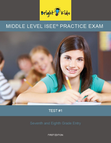 Middle Level ISEE Practice Exam - Test One (6th & 7th Grade)