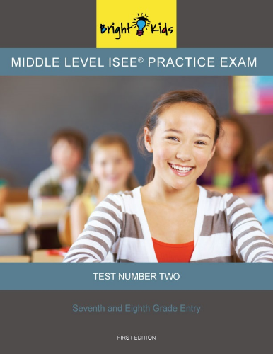 Middle Level ISEE Practice Exam - Test Two (6th & 7th Grade)