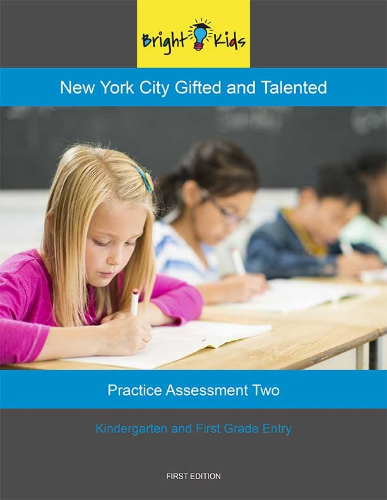 NYC G&T Practice Assessment - Test Two (K and 1st Grade Entry)