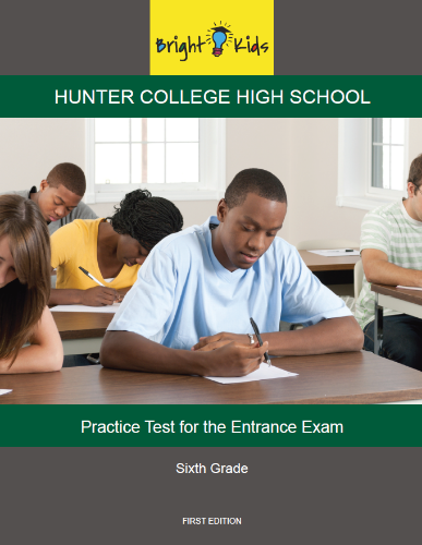 Hunter College High School Entrance Exam Practice Test (6th Grade)