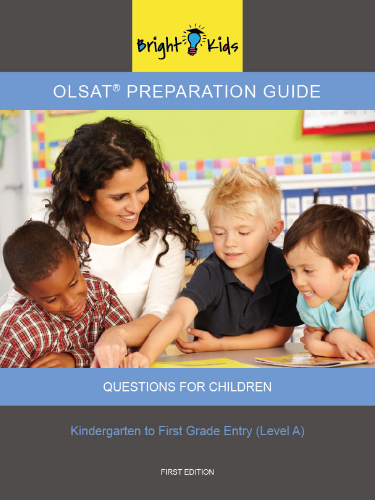 OLSAT Preparation Guide II - Level A (Kindergarten & 1st Grade Entry)
