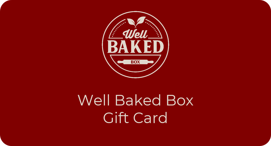 Well Baked Box Gift Card - Well Baked Box