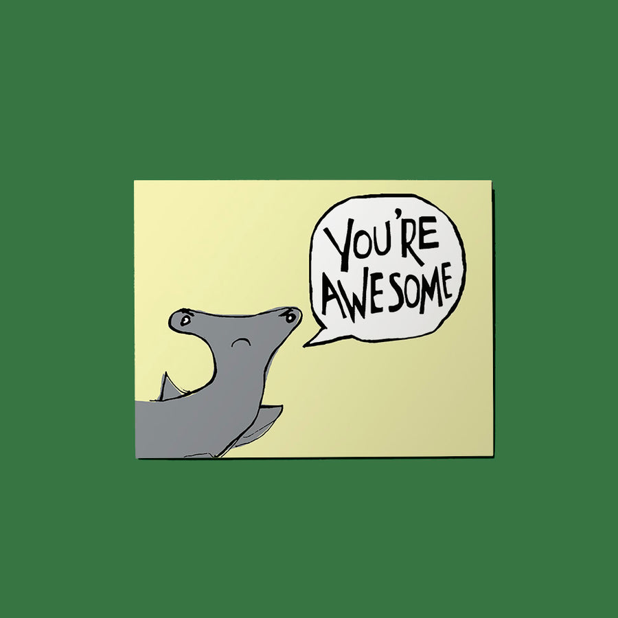 You're Awesome! Shark Card