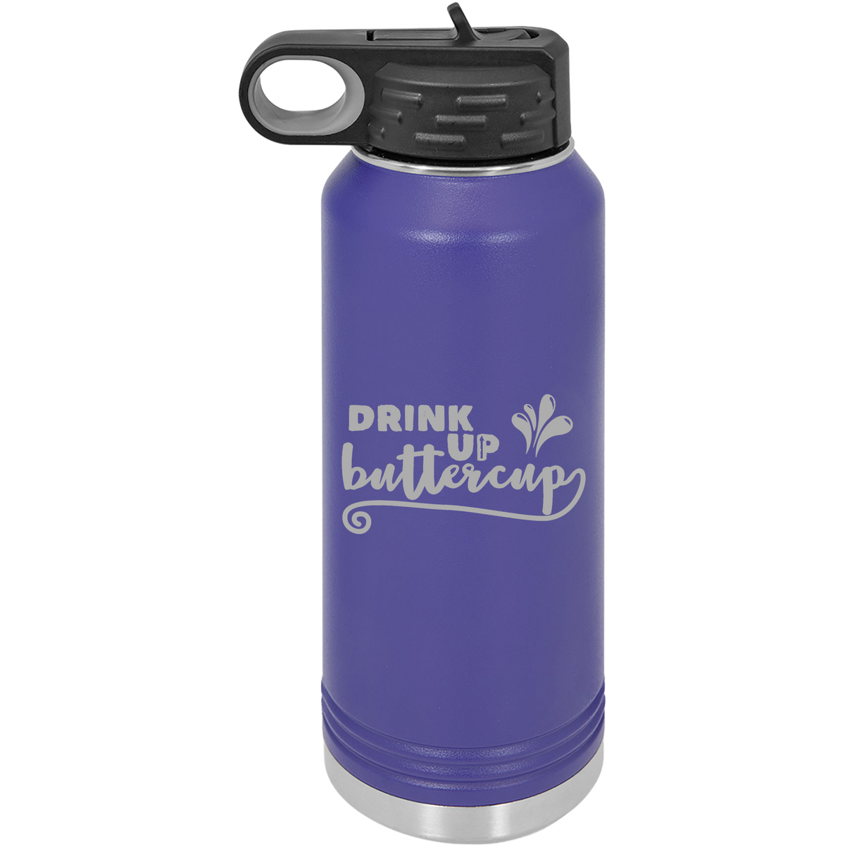 Drink up buttercup - 32oz. Engraved Water Bottle with Flip Lid & Straw