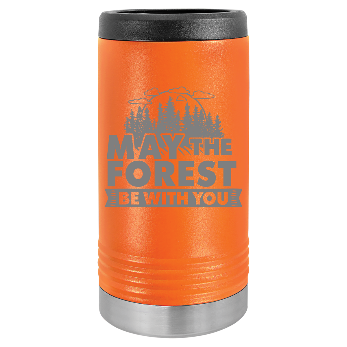 May the forest be with you - Engraved Slim Beverage Holder