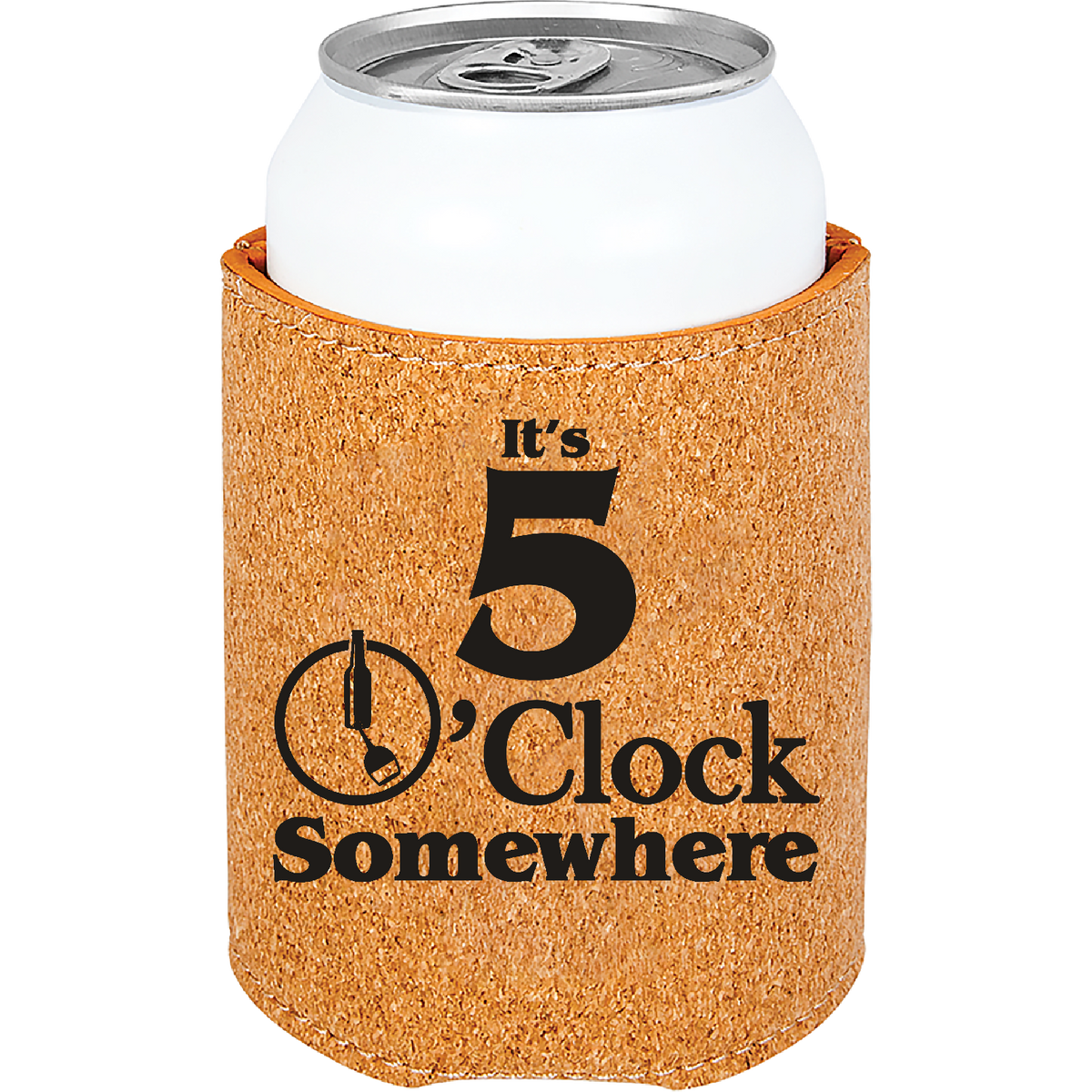 It's 5 o'clock somewhere - Leatherette Beverage Holder