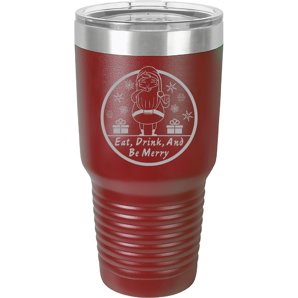 Eat drink and be merry - 30oz. Engraved Tumbler with Clear Lid