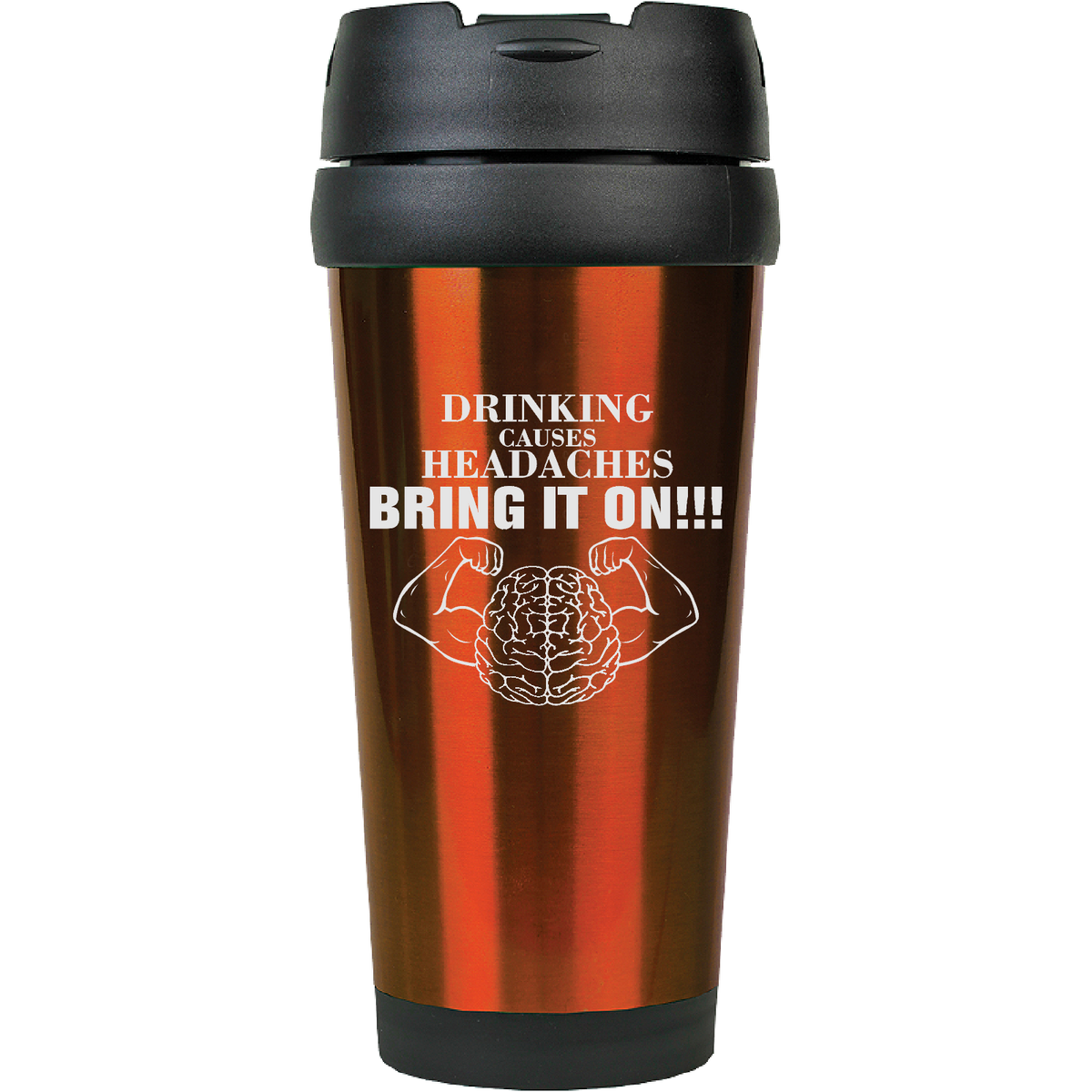 Drinking causes headaches, bring it on!!! - 16oz. Engraved Travel Mug with Flip Lid