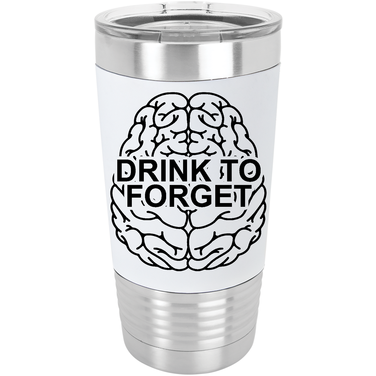 Drink to forget - 20oz. Silicone Grip Tumbler with Clear Lid