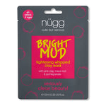 NEW! Bright Mud