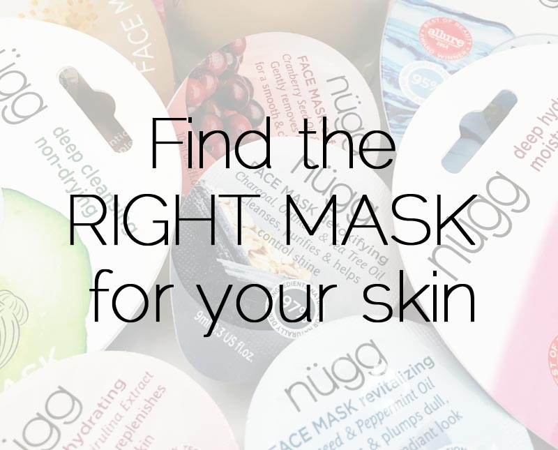 Find the right mask for your skin