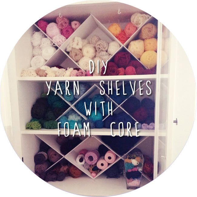 How to make yarn shelves with foam core