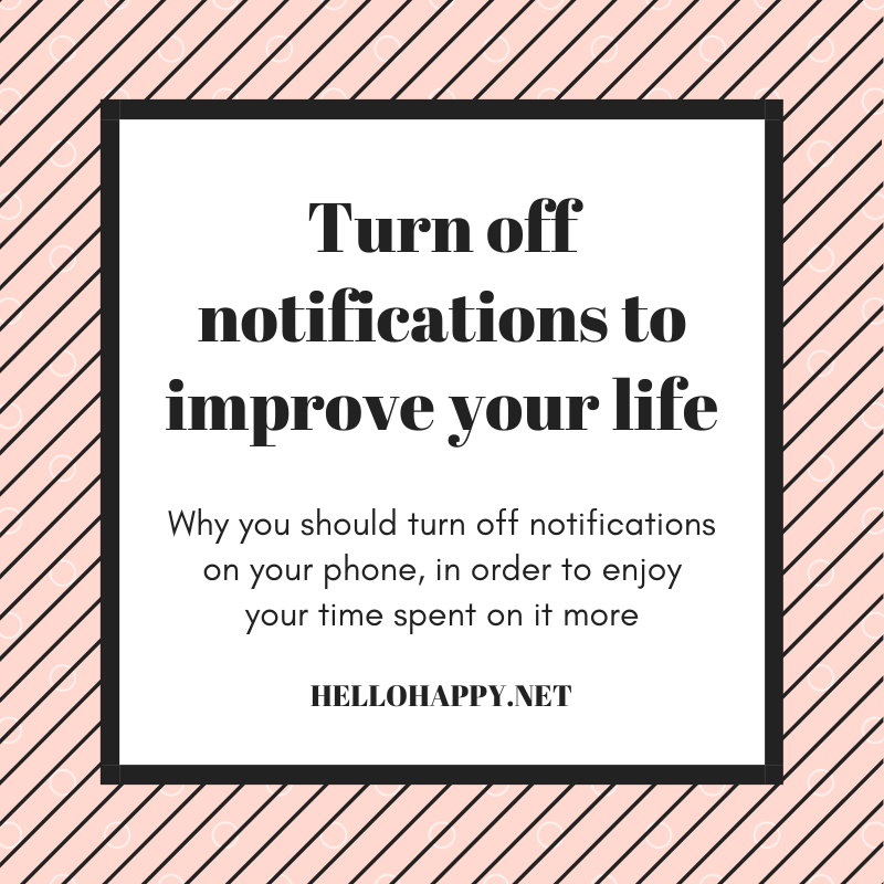 Why you should turn off phone notifications to improve your life