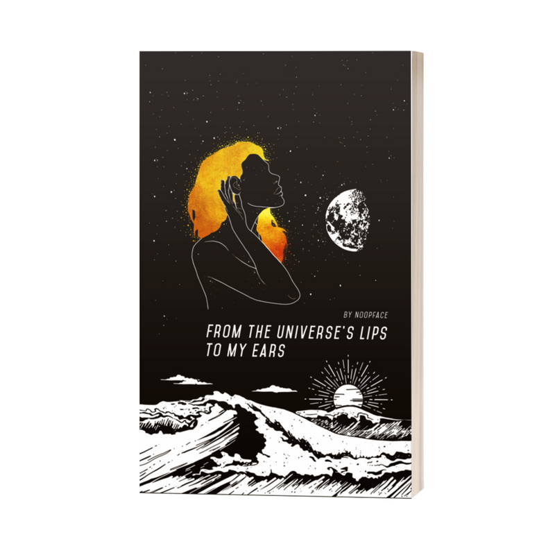 From the Universe's Lips to My Ears Poetry Book