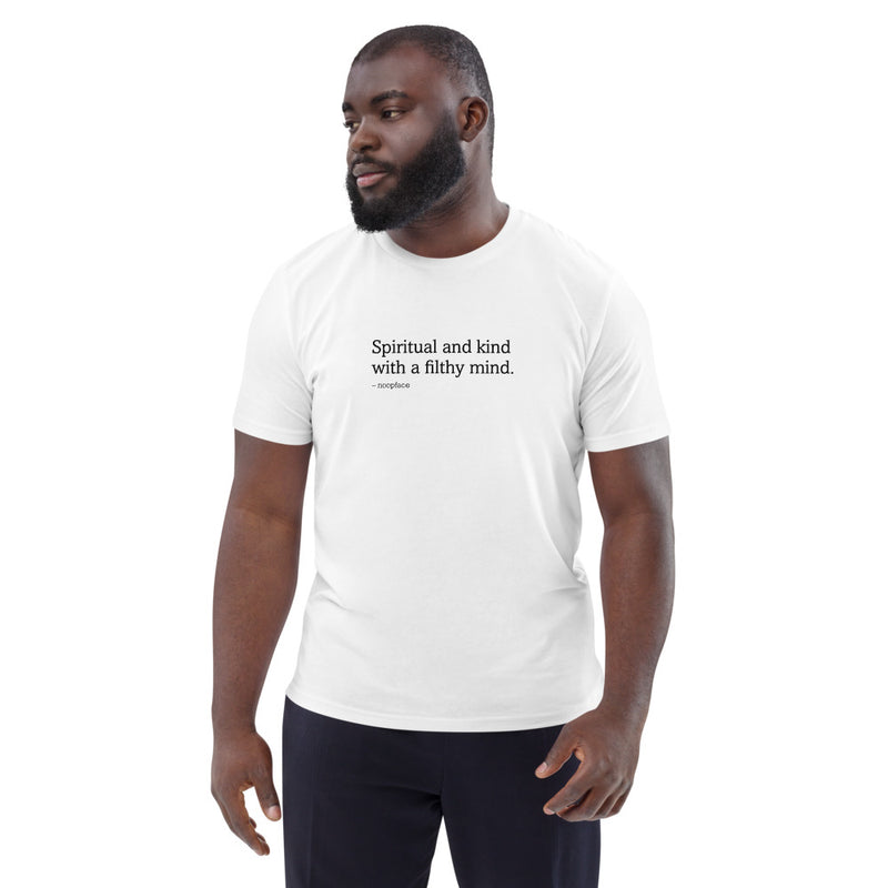 Spiritual and Kind with a Filthy Mind Unisex Shirt