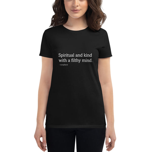 Spiritual and Kind With a Filthy Mind Women's Tee (Grey)