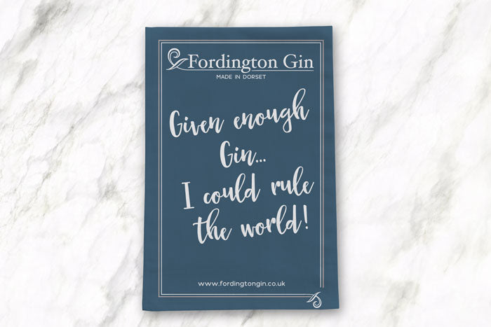 "Fordington Tea Towel ""Given enough Gin..."""