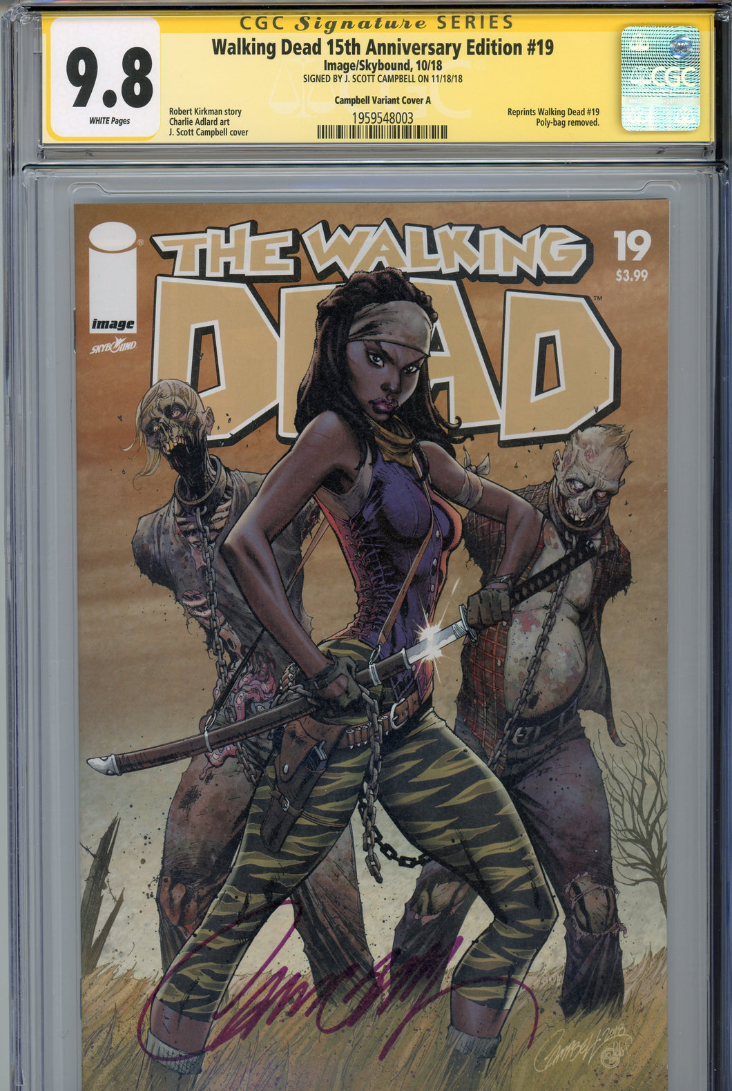 Walking Dead 15th Anniversary Edition #19 CGC 9.8 SS Signed Campbell