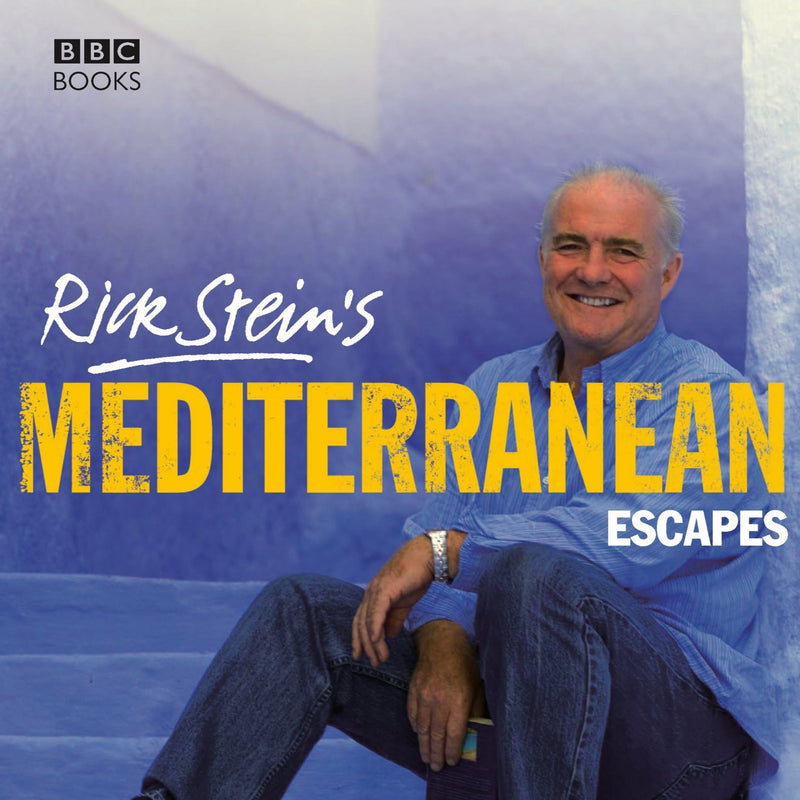 Rick Stein's Mediterranean Escapes (Signed Copy)