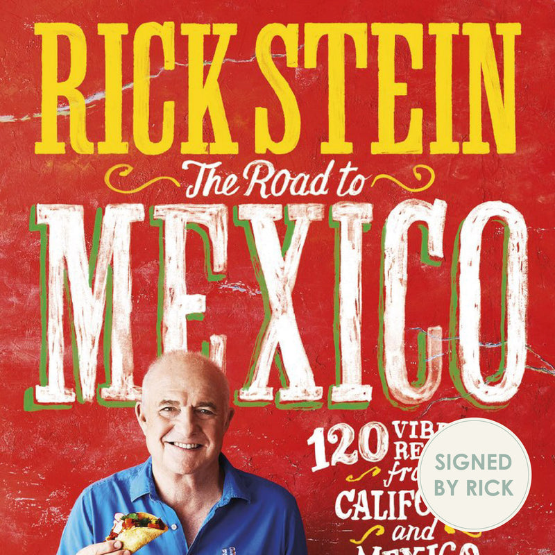 Rick Stein The Road to Mexico (Signed copy)