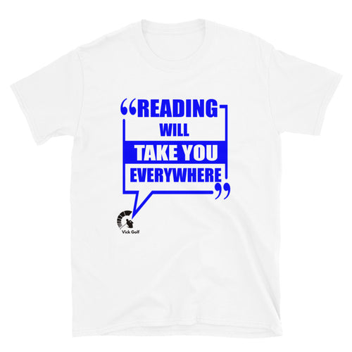 Reading Will Take You Every Where - Brainy - Entrepreneur - Bookworm - vickgolf.com
