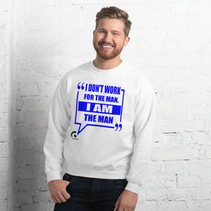 I Don't Work For the Man I Am the Man | Boss Status | Entrepreneur Golf Gift | Funny Unisex Pull-Over Crew Neck Sweatshirt | Vick Golf - vickgolf.com