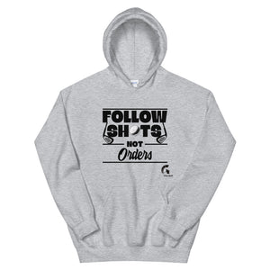Follow Shots Not Orders | Entrepreneur Golf Gift | Funny Unisex Hoodie | Vick Golf - vickgolf.com
