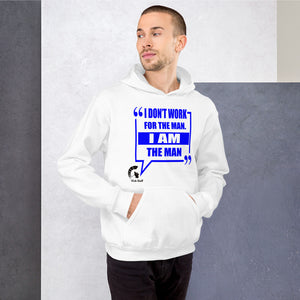 I Don't Work For the Man I Am the Man | Boss Status | Entrepreneur Golf Gift | Funny Unisex Hoodie | Vick Golf - vickgolf.com