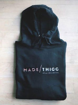 Made Thicc Hoodie