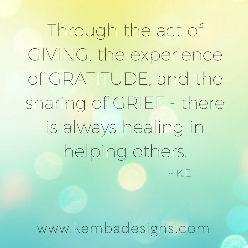 Giving, Gratitude & Grief