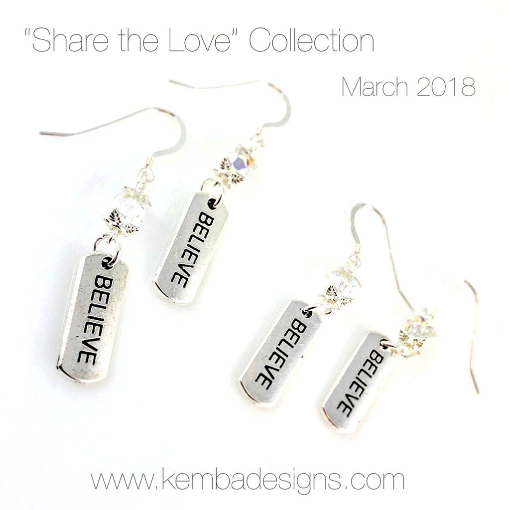 """Believe in..."" Earrings"