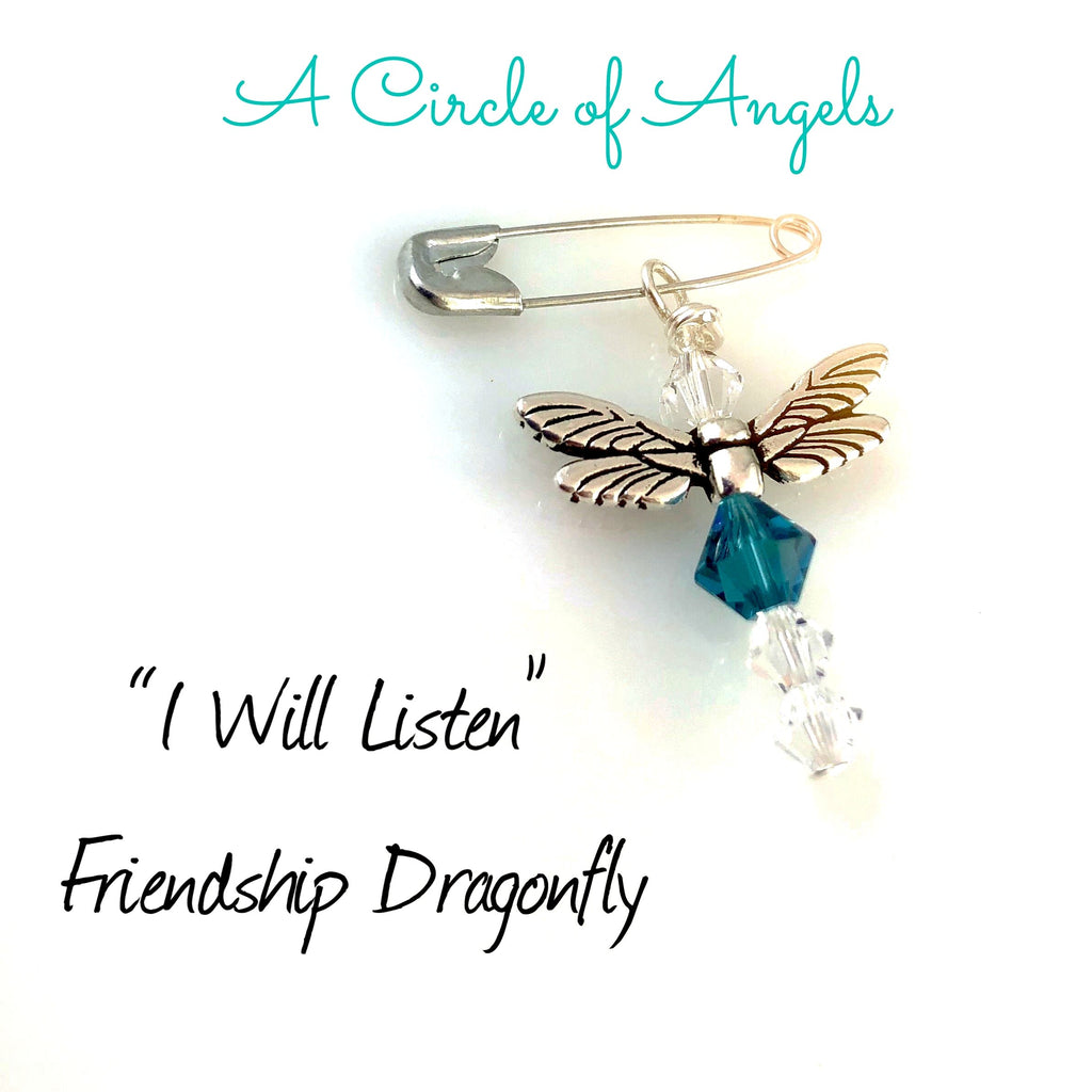 """I Will Listen"" Friendship Dragonfly"