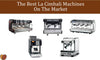 The Best La Cimbali Machines On The Market