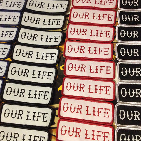 Our Life Socks Patch - Various Colours