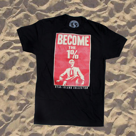 Star Island Collection Become The 1% Black T-Shirt