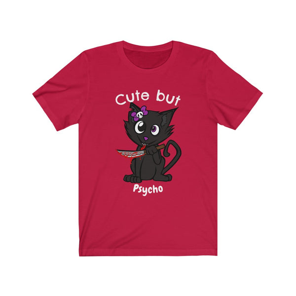 Cute but... Psycho Tshirt (for the psycho kitty lover in all of us)