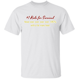#1 Rule for Survival T-Shirt
