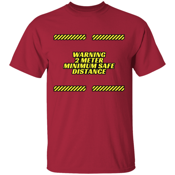 Warning Minimum Safe Distance T-Shirt