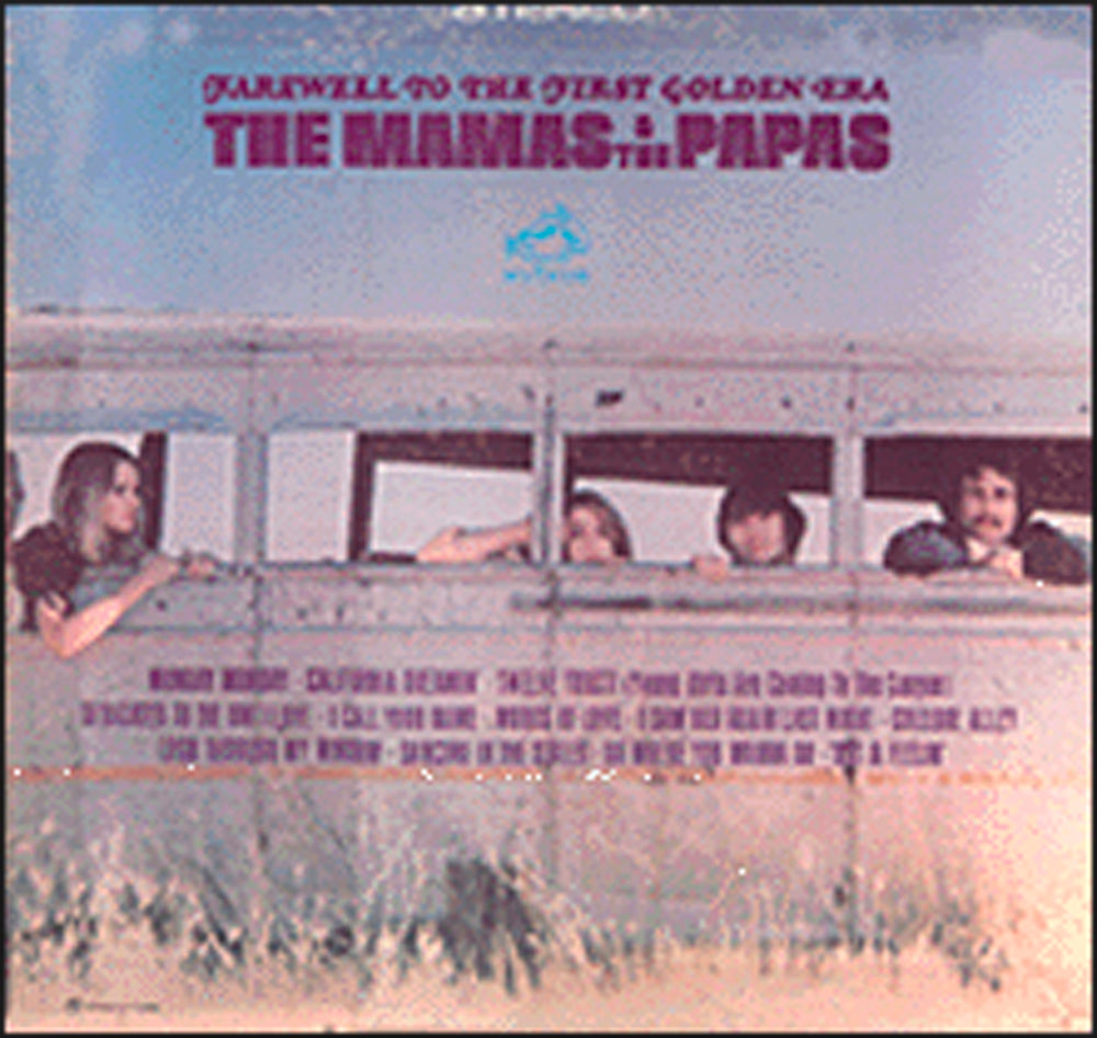 The Mamas and The Papas - Farewell to The First Golden Era