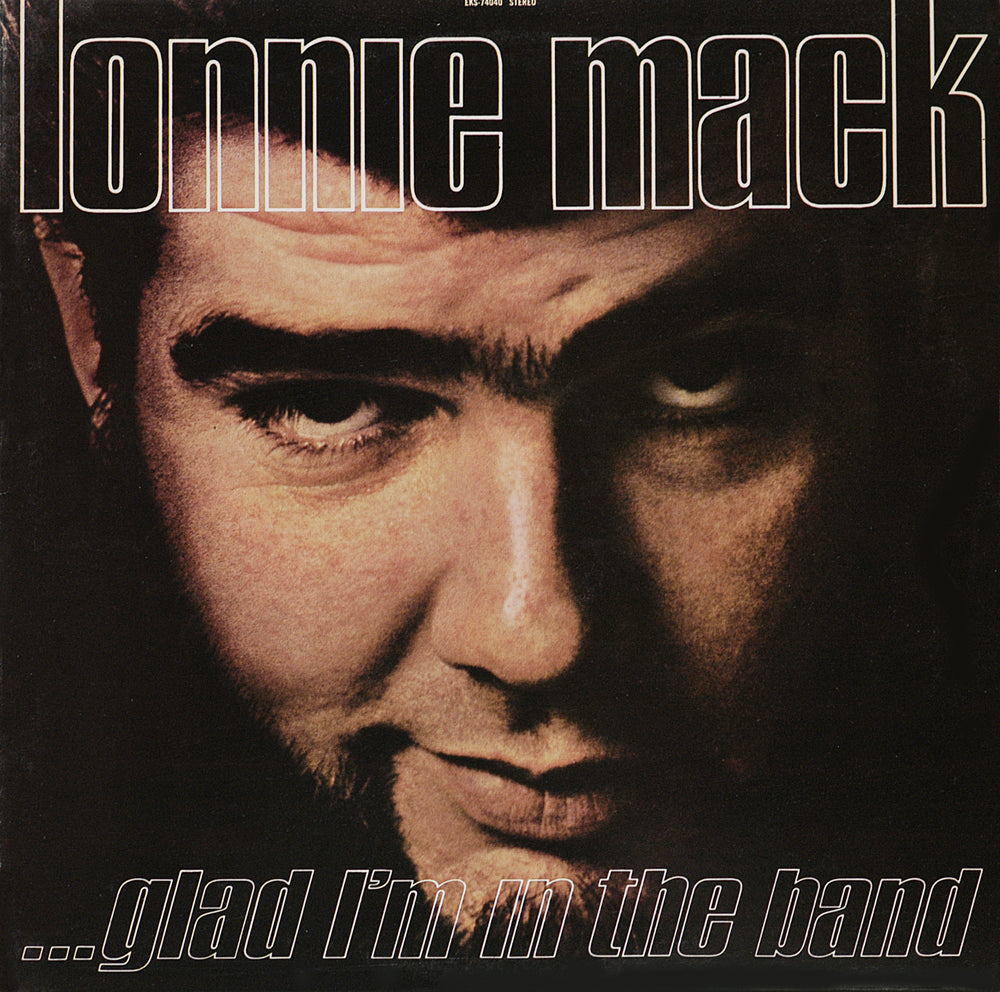 Lonnie Mack - Glad I'm In The Band