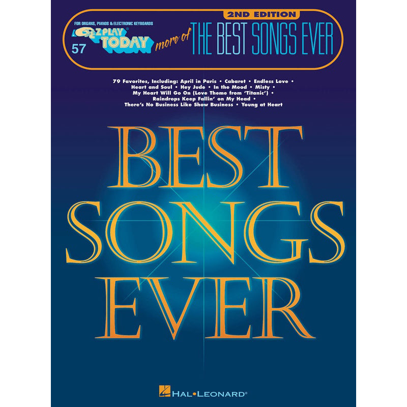 More of the Best Songs Ever - 2nd Edition E-Z Play Today Volume 57