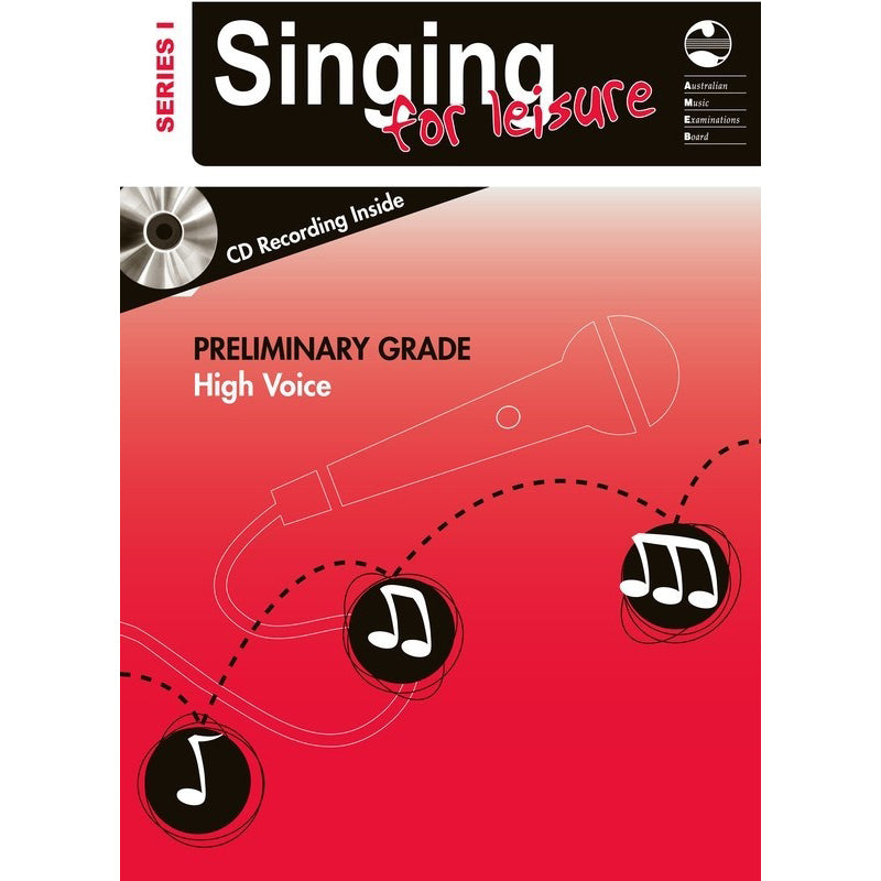 Singing For Leisure Series 1 - Preliminary Grade High Voice