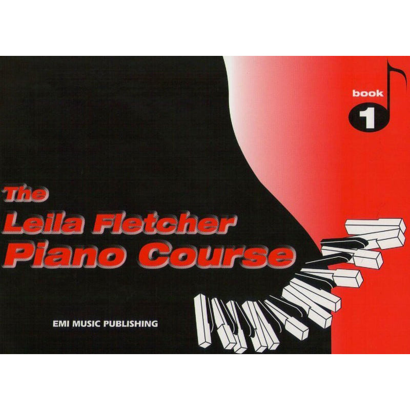The Leila Fletcher Piano Course Book 1